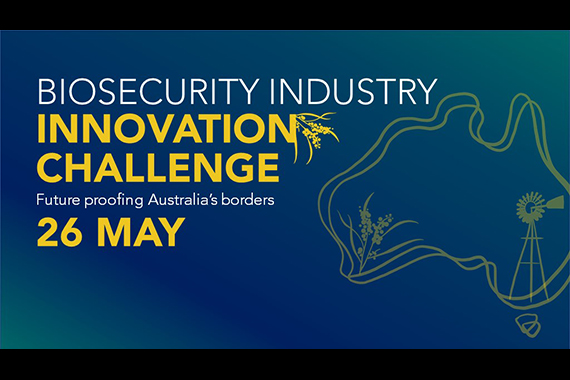 Your challenge: innovating for the future of biosecurity